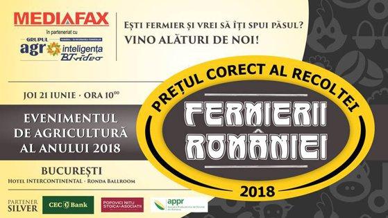 """Imaginea articolului Conferinţa MEDIAFAX """"Fermierii României"""": Anul agricol şi preţurile 2018, sub lupa specialiştilor"""