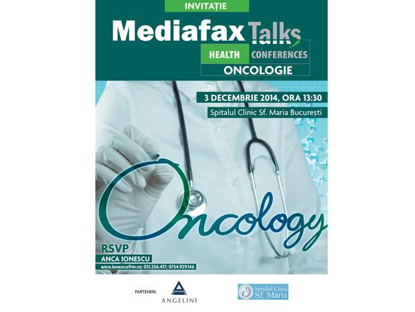 CONFERINŢĂ MEDIAFAX: Accesul pacienţilor cu cancer la informaţii şi la tratamente noi şi inovatoare