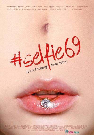 E oficial: #Selfie69, The fucking love story, din 16 septembrie, în cinematografe - FOTO/VIDEO
