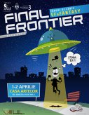 Imaginea articolului Final Frontier, singurul târg de carte SF&Fantasy din ţară, în aprilie, în capitală: Ateliere, cele mai noi titluri, obiecte fan art