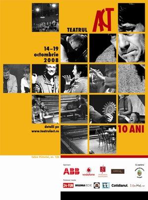 Teatrul ACT a sărbătorit zece ani de existenţă