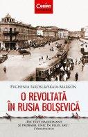 """Imaginea articolului O carte pe zi: """"O revoltată în Rusia bolşevică"""", de Evghenia Iaroslavskaia-Markon"""