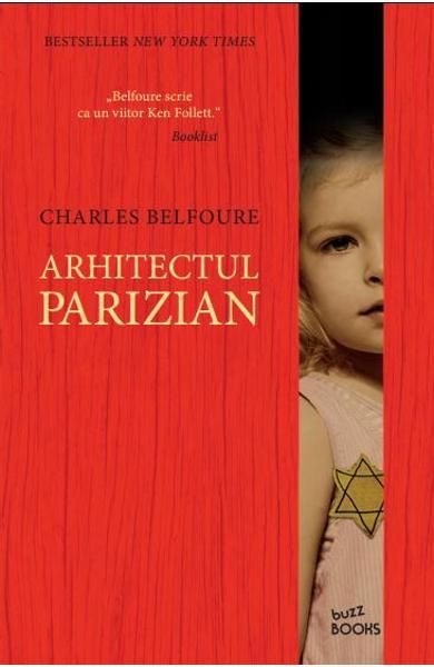 """Imaginea articolului O carte pe zi: """"Arhitectul parizian"""", de Charles Belfoure"""