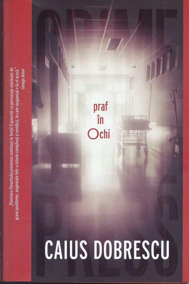 """Imaginea articolului O carte pe zi: """"Praf în ochi"""", de Caius Dobrescu"""