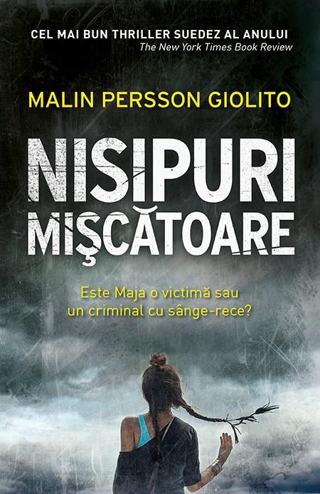 """Imaginea articolului O carte pe zi: """"Nisipuri mişcătoare"""", de Malin Persson Giolito"""