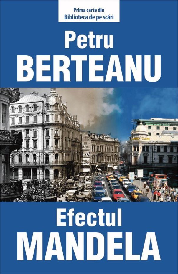 """Imaginea articolului O carte pe zi: """"Efectul Mandela"""" de Petru Berteanu"""