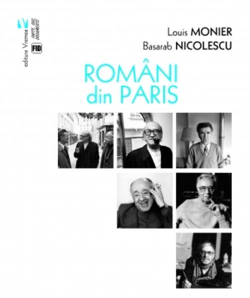 """Imaginea articolului O carte pe zi: """"Români din Paris"""", de Louis Monier şi Basarab Nicolescu"""
