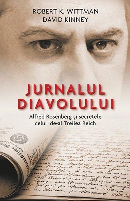 """Imaginea articolului O carte pe zi: """"Jurnalul diavolului. Alfred Rosenberg şi secretele celui de-al Treilea Reich"""""""