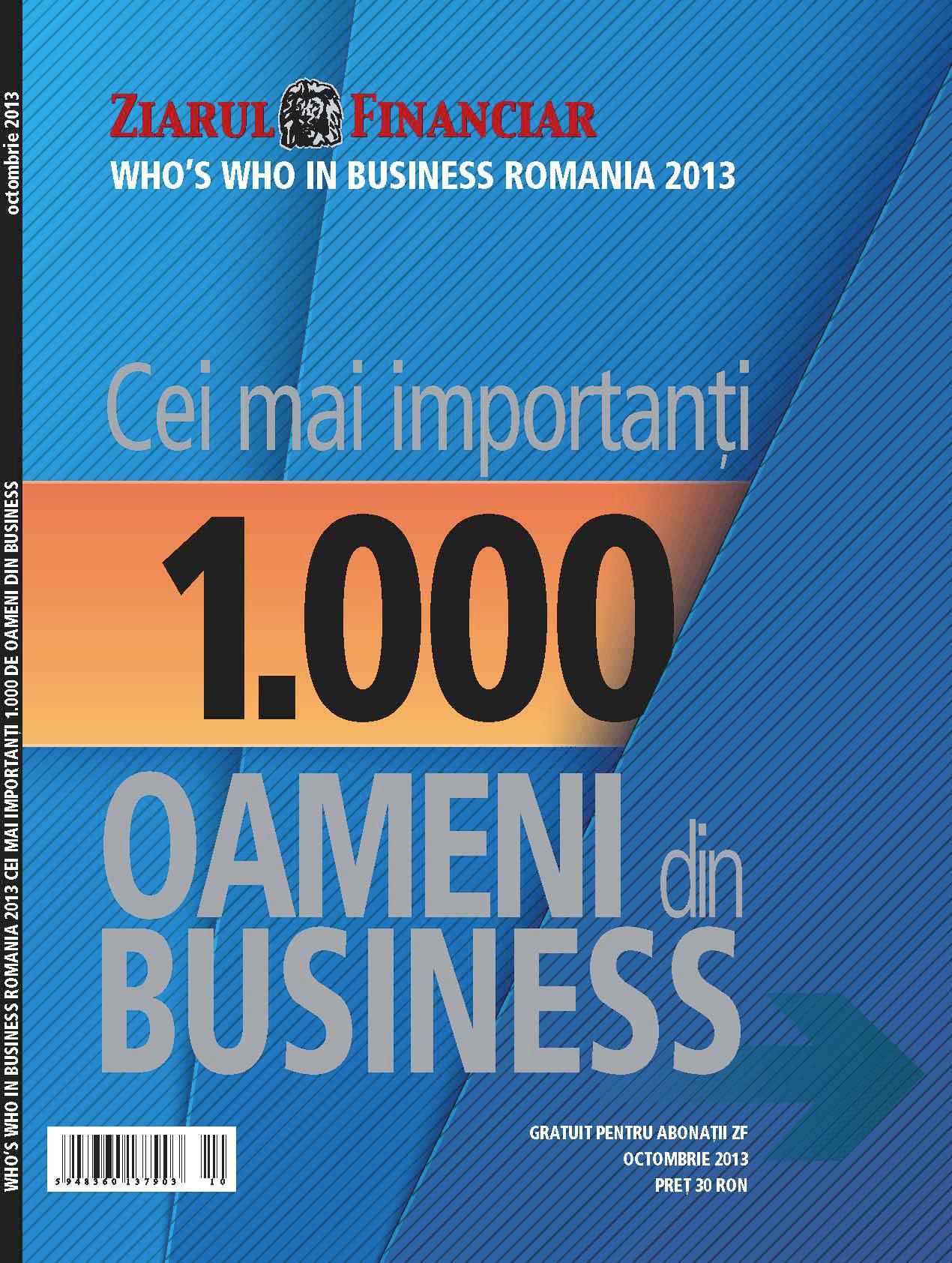 """""""Who's Who in Business – Cei mai importanţi 1.000 de oameni din business"""", primul anuar ZF din toamnă"""