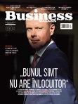 """Ce puteţi citi în numărul din această săptămână al revistei Business Magazin: """"Bunul simţ nu are înlocuitor"""""""