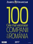 Top 100 cele mai valoroase companii din România, ediţia a XII-a, noiembrie 2017: Topul celor mai valoroase 25 de companii antreprenoriale, afaceri evaluate la peste 9 mld. euro