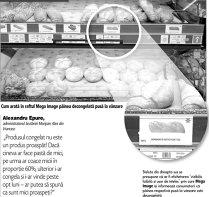 """În continuare pâinea decongelată rămâne nesemnalizată la raft, deşi legea prevede ca eticheta """"produs decongelat"""" să fie """"vizibilă, lizibilă şi uşor de înţeles"""". Mega Image semnalizează cu un fulg de nea"""