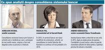 Analiştii: Consolidarea bancară era anticipată de mult timp. Surpriza a fost că procesul a întârziat