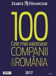 Ediţia 2017: Top 100 cele mai valoroase companii din România