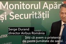 """INTERVIU. Serge Durand, director Airbus România: """"Sunteţi o ţară importantă pentru noi, dar situaţia inconstantă nu este benefică"""""""