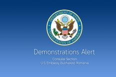 Ambasada SUA Demonstration alert pentru cetăţenii americani