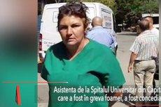 Am făcut GREVA FOAMEI, nu am fost la DISCOTECĂ! Asistenta grevistă de la Spitalul Universitar a fost CONCEDIATĂ