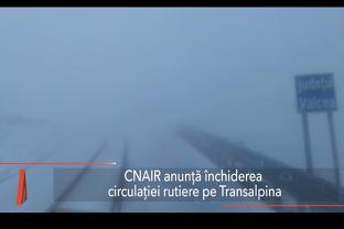 CNAIR: Circulaţia rutieră pe TRANSALPINA va fi închisă, din cauza zăpezii
