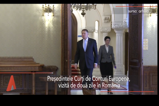 Preşedintele CURŢII DE CONTURI EUROPENE începe o vizită oficială de două zile la Bucureşti, în contextul preluării de către România a Preşedinţiei Consiliului UE