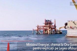 Ministrul Energiei, Anton Anton, la Ora Guvernului, pentru a da explicaţii despre LEGEA OFFSHORE