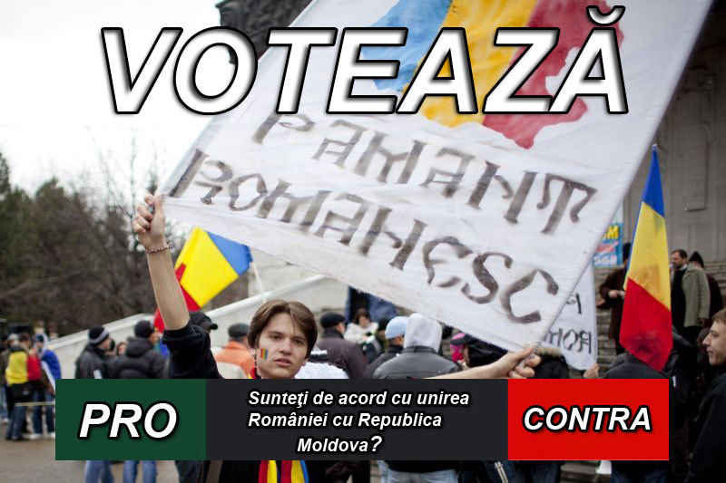 PRO sau CONTRA? Sunteţi de acord cu unirea României cu Republica Moldova?