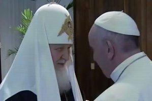 Întâlnire istorică: Patriarhul Chiril şi Papa Francisc pledează pentru unitatea creştinilor