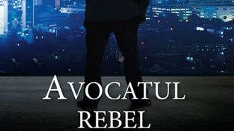 Avocatul rebel, un nou thriller juridic de John Grisham