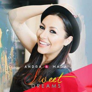 """""""Sweet Dreams"""" de la Andra si Mara!"""