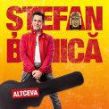 Stefan Banica - Altceva