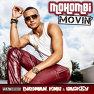 Movin' (feat Birdman, KMC, Caskey)