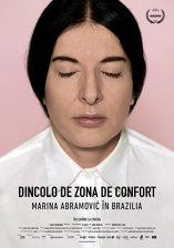 Dincolo de zona de confort - Marina Abramovic în Brazilia - Digital