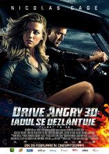 Drive Angry: Iadul se dezlantuie - 3D