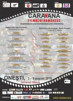 Proiectii gratuite la Caravana Filmului Romanesc 2015. Onesti: 3-9 august