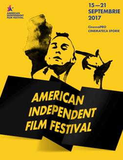 AMERICAN INDEPENDENT FILM FESTIVAL - EDITIA I - 15-21 SEPTEMBRIE 2017 , CinemaPRO.