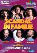 Scandal in familie, o nouă comedie romantică în regia lui Răzvan Săvescu se joaca in premiera la CinemaPro -Luni, 2 Decembrie,Ora 19:30 .