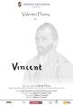 """Fundaţia Geo Barton prezintă spectacolul """"Vincent"""", dedicat memoriei pictorului Van Gogh, joi 15 decembrie 2016, de la ora 19.30, la Cinema Pro."""