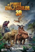 Pe urmele dinozaurilor - 3D - dublat