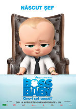 The Boss Baby: Cine-i sef acasa? Dublat 3D