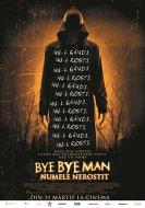 The bye bye man: Numele nerostit