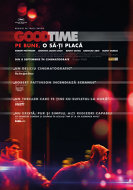 Good Time: Pe bune, o sa-ti placa