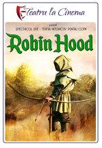TEATRU: Robin Hood
