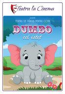 TEATRU: Dumbo cel istet