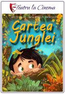 TEATRU: Cartea junglei