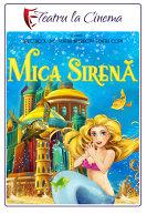 TEATRU: Mica Sirena
