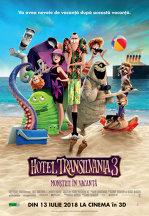 Hotel Transylvania 3: Monstrii in vacanta Dublat 3D