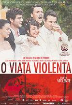 O viata violenta