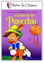 TEATRU: Aventurile lui Pinocchio