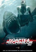 Noaptea rechinilor - 3D