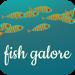 Fish Galore