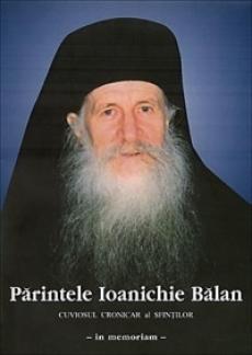 Parintele Ioanichie Balan